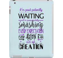 Hamilton Musical Quote. I'm past..Purple. iPad Case/Skin