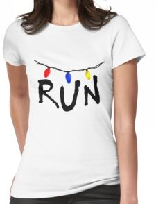 STRANGER THINGS - CHRISTMAS LIGHTS - RUN! Womens Fitted T-Shirt