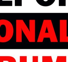 Deport Donald Trump Sticker