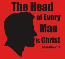The Head of Every Man is Christ (1 Corinthians 11:3) by discipledarren