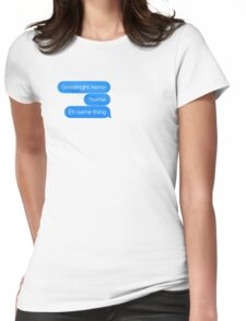 Instead of saying gay friends we should say homiesexuals Womens Fitted T-Shirt
