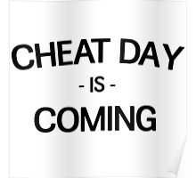 Cheat Day is Coming Poster