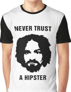 Charlie Manson Never Trust A Hipster Graphic T-Shirt