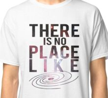 Theres no place like our milky way galaxy! Classic T-Shirt