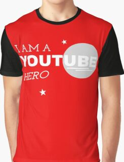 I am a YouTube Hero Graphic T-Shirt