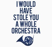 I Would Have Stolen You A Whole Orchestra by Clothos & Co.