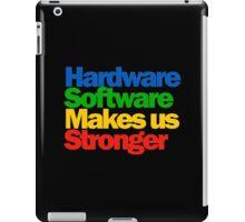 Hardware Software Makes us Stronger iPad Case/Skin