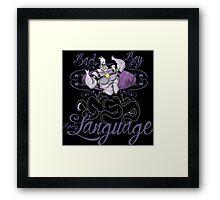 BAD BOY BODY LANGUAGE Framed Print