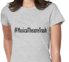 Theatre Trash Womens Fitted T-Shirt