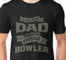 Proud Dad of an Awesome Bowler Unisex T-Shirt