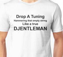 A true djentleman (black letters) Unisex T-Shirt