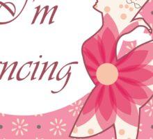 Inside I'm dancing Sticker