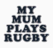 My Mum Plays Rugby Kids Tee