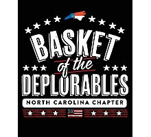 Basket of the Deplorables - North Carolina Chapter Photographic Print