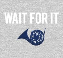 Wait For It - Blue French Horn Kids Clothes