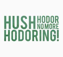No More Hodoring! Kids Clothes