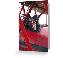Pilot Says We're Ready ! Greeting Card