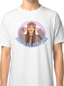 "Kinda Sarah ""Stay Rad Stay Bad"" Classic T-Shirt"