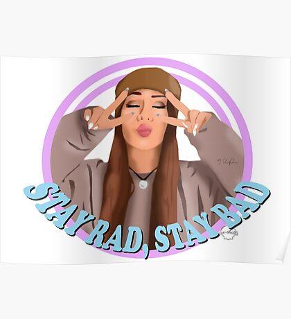 "Kinda Sarah ""Stay Rad Stay Bad"" Poster"