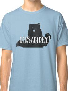 Misandry!  Classic T-Shirt