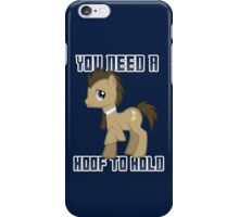 A Hoof to Hold iPhone Case/Skin