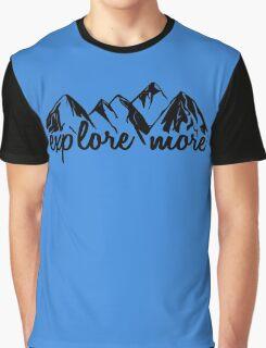 Explore More. Graphic T-Shirt