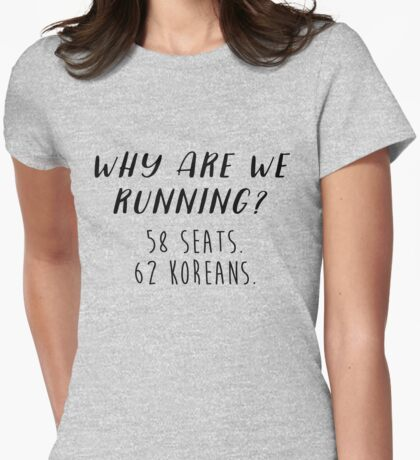 Gilmore Girls - Why are we running?  Womens Fitted T-Shirt