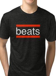 beats. Tri-blend T-Shirt