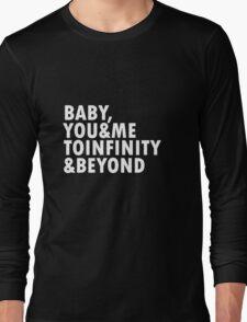 To Infinity & Beyond Long Sleeve T-Shirt