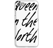 Queen in the North iPhone Case/Skin