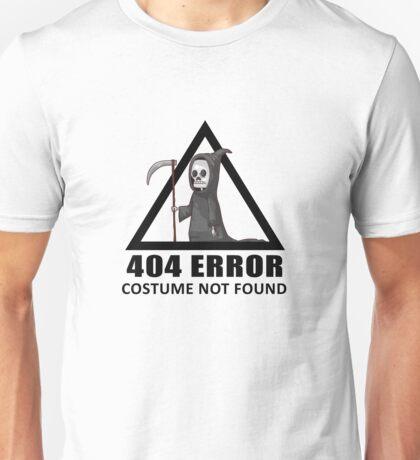404 Error - COSTUME NOT FOUND Unisex T-Shirt