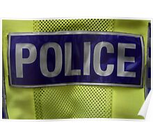 Police fluorescent jacket. Poster