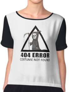 404 Error - COSTUME NOT FOUND Chiffon Top