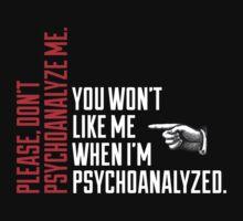 Please Don't Psychoanalyze Me T-Shirt