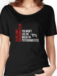 Please Don't Psychoanalyze Me Women's Relaxed Fit T-Shirt