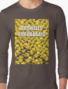 Drowzees for days 2 Long Sleeve T-Shirt