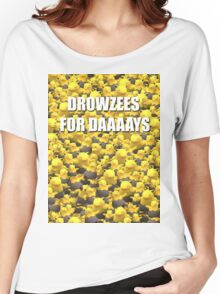Drowzees for days 2 Women's Relaxed Fit T-Shirt