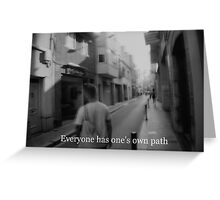 Lomography white and black photo with text  about your path Greeting Card