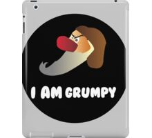 I am Grumpy  iPad Case/Skin