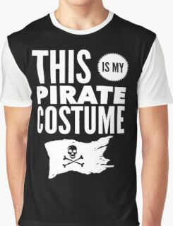 Funny Halloween TShirt Hoodie Costume This is My Pirate Costume Graphic T-Shirt