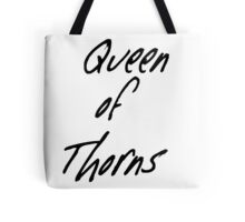 Queen of Thorns Tote Bag