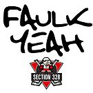 Faulk Yeah by Section-328