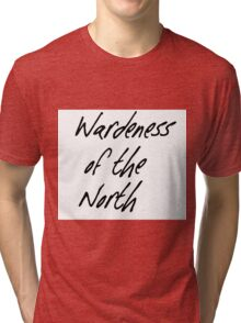 Wardeness of the North Tri-blend T-Shirt