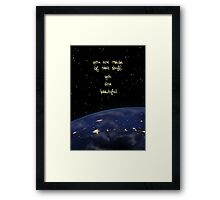 """You Are Made of Star Stuff"" Framed Print"
