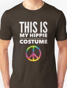 Funny Halloween TShirt Hoodie Costume This is my Hippie Costume Unisex T-Shirt