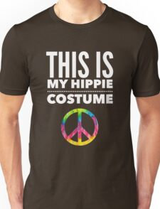 Funny Halloween TShirt Hoodie Costume This is my Hippie Costume Unisex T-Shirt