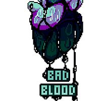 BAD BLOOD by thesharkbite