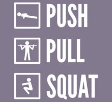 PUSH PULL SQUAT - Bodyweight Fitness Design with Icons/Text in White Kids Tee