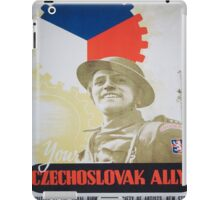Vintage poster - Your Czechoslovak Ally iPad Case/Skin