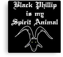 BLACK PHILLIP IS MY SPIRIT ANIMAL Canvas Print